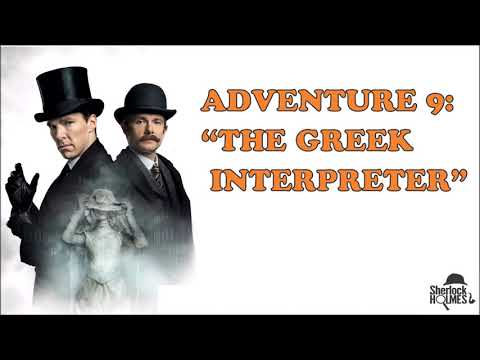 "[MultiSub] The Memoirs of Sherlock Holmes: Adventure 9 ""The Greek Interpreter"""