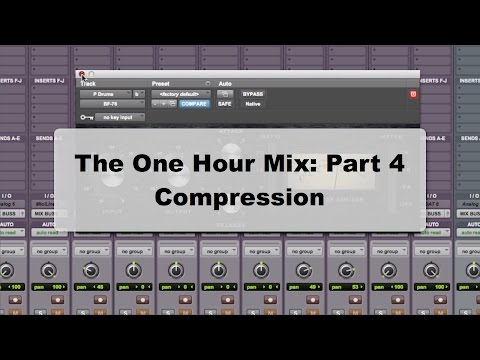 The One Hour Mix Part 4: Compression - TheRecordingRevolutio