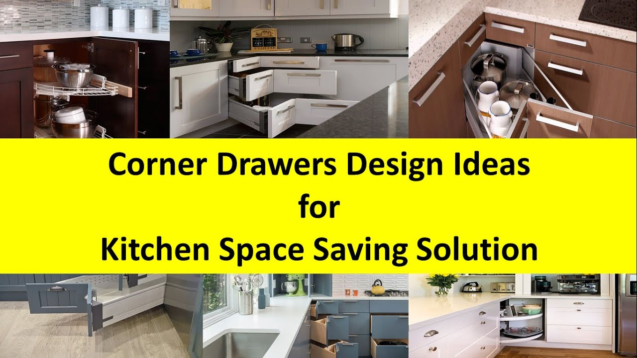 Corner Drawers Design Ideas For Kitchen Space Saving Solution - Kitchen drawer design ideas