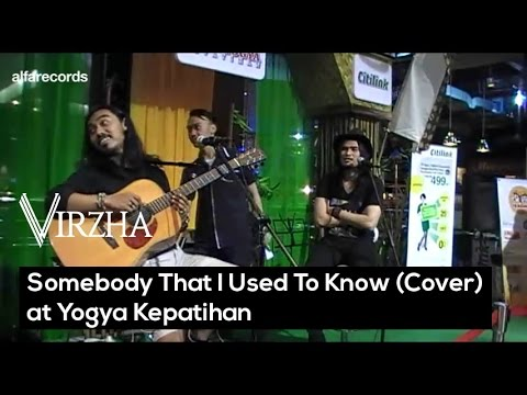 Virzha - Somebody That I Used To Know (Cover)