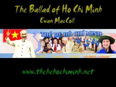 Lời dịch - The Ballad Of Ho Chi Minh - Ewan MacColl