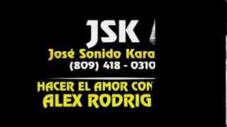 Alex Rodriguez Hacer El Amor Con Otra Karaoke