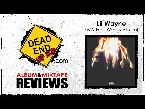 Lil Wayne - FWA (Free Weezy Album) Review | DEHH