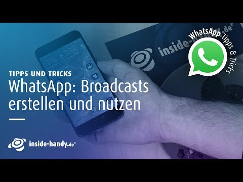 WhatsApp: So einfach funktionieren Broadcasts