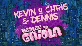 Kevin O Chris Medley da Gaiola Dennis Dj Remix.mp3