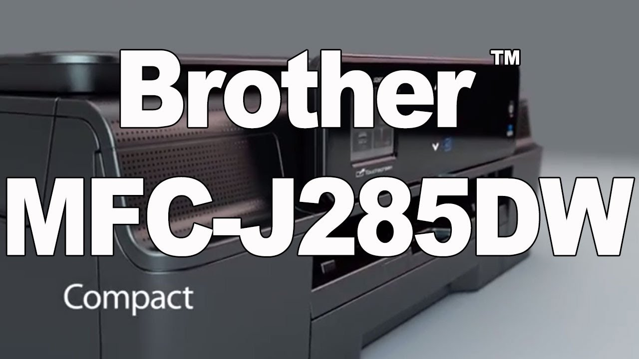 BROTHER MFC-J285DW DRIVERS DOWNLOAD