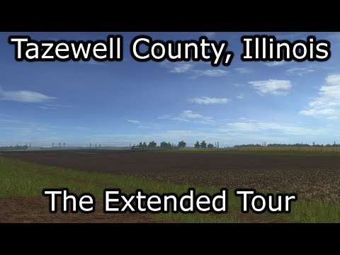 Tazewell County | An Extended Tour of Central Illinois for Farming Simulator 17