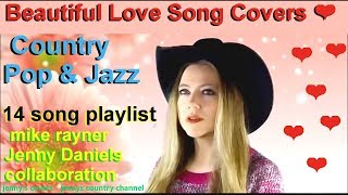 Best Country Music Love Songs ❤️ Beautiful Love Song Covers ❤️ Amazing Pop Song Playlist Collab 2019