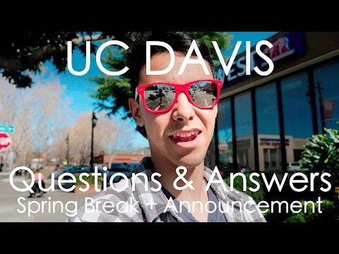 UC DAVIS Q&A + SPECIAL ANNOUNCEMENT // Spring Break 2017