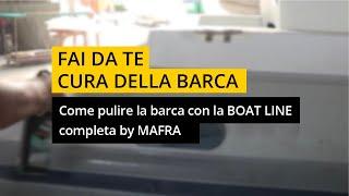 Pulire la barca - Linea completa BOAT LINE by MA-FRA