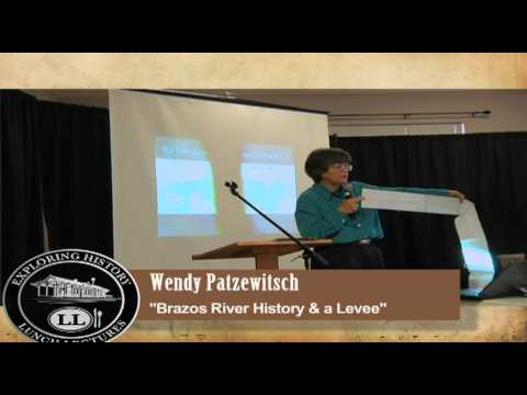 Exploring History, July 2012: Brazos River History & a Levee (Wendy Patzewitsch)