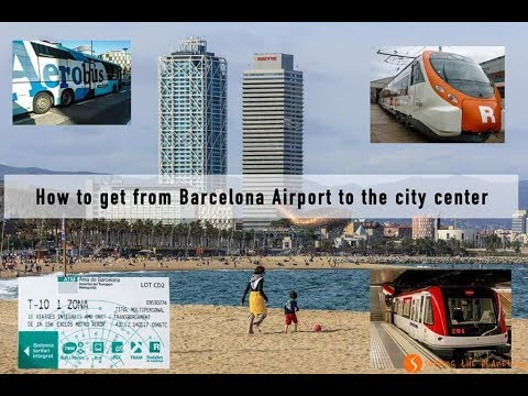 Barcelona How to go to Center from Airport almost free