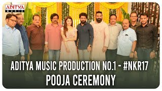 Aditya Music Production No 1 #NKR17 Pooja Ceremony || Kalyan Ram, Mehreen ||