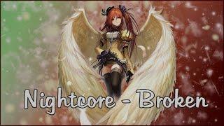 Nightcore Broken Xx 1 HOUR Xx