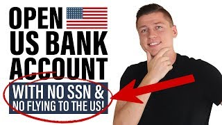 2020 - How To Open A US Bank Account & Credit Card ONLINE For A Non Resident (Without SSN)