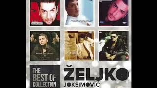 THE BEST OF  - Zeljko  Joksimovic  - Habanera - ( Official Audio ) HD