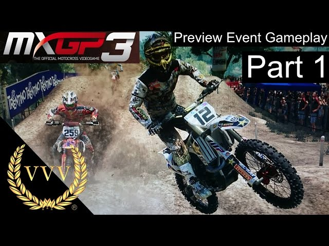 MXGP3 Reveal Gameplay Part 1