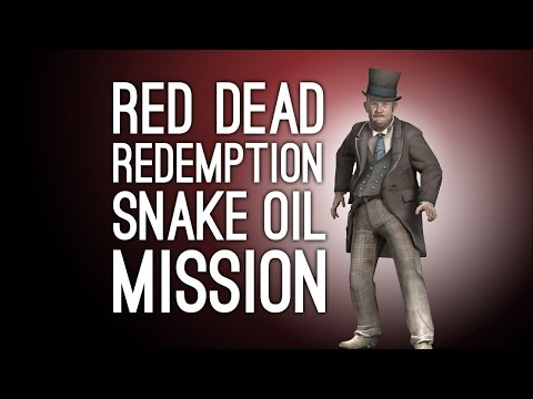 Let's Play Red Dead Redemption (SNAKE OIL IS REAL YOU GUYS) - Ep. 6