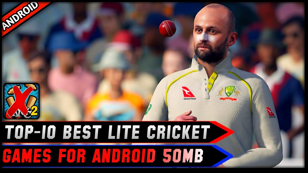 🔥Top-10 Best High Graphics Lite Cricket Games For Android Under 50Mb | Best For 1Gb Ram