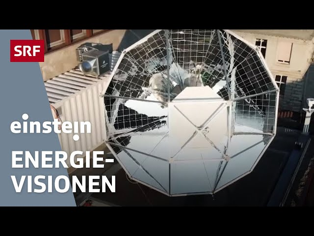 Von CO2-freiem Benzin bis zur Super-Batterie: Forscher suchen die Energie der Zukunft | SRF Einstein