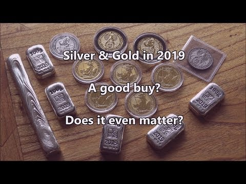 Will 2019 be a good year for Gold & Silver and does it actually matter?