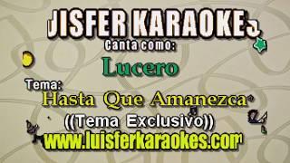 Lucero - Hasta Que Amanezca - Karaoke Demo