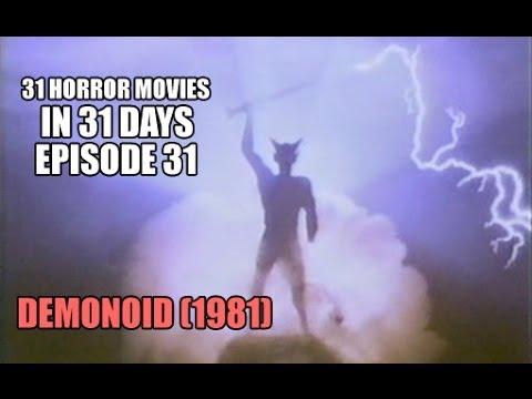 31 Horror Movies in 31 Days 31: DEMONOID 1981