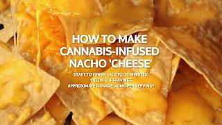 How to Make Cannabis-Infused Nacho 'Cheese'
