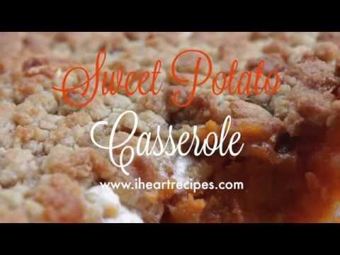 How To Make Sweet Potato Casserole - I Heart Recipes