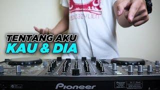 Download Lagu ENAK DJ NYA ! TENTANG AKU KAU & DIA   KANGEN BAND FH Remix mp3