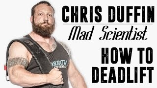 DEADLIFT LIKE THE MAD SCIENTIST CHRIS DUFFIN