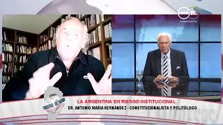 Antonio María Hernández: La Argentina en riesgo institucional