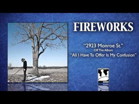 """Fireworks """"2923 Monroe St."""""""