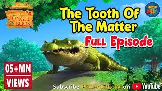 The Jungle Book The Tooth Of The Matter   Hindi kahaniya for kids   Hindi moral stories