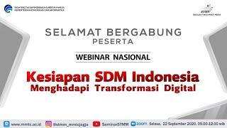 Download Lagu Webinar Nasional Kesiapan SDM Indonesia Menghadapi Transformasi Digital mp3
