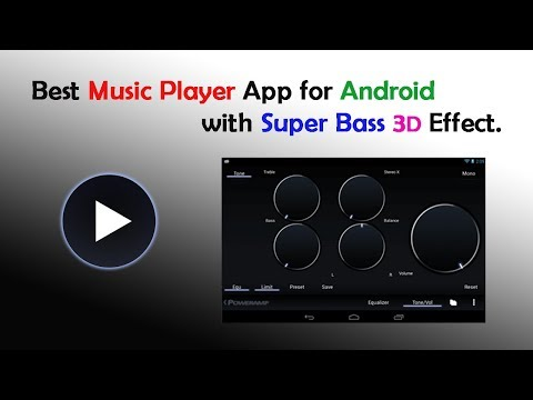 Best music Player App for Android mobile With Super Base 3D effect