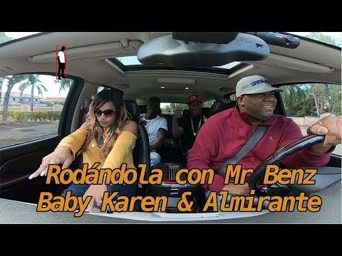 Rodándola con Mr Benz, Baby Karen & Almirante - Da Flow Internacional