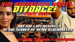 Kim Kardashian wants DIVORCE from Kanye West Post Breakdown, FULL CUSTODY (rumors) | JordanTowerNews
