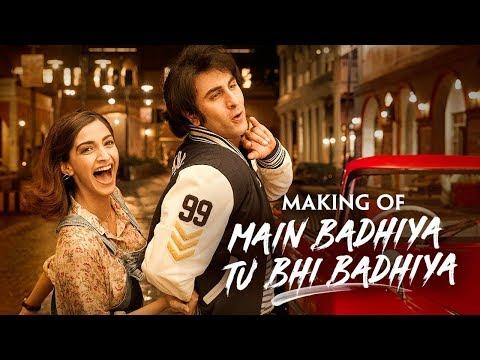 SANJU: Main Badhiya Tu Bhi Badhiya Making | Ranbir | Sonam | Sonu Nigam | Sunidhi | Rajkumar Hirani