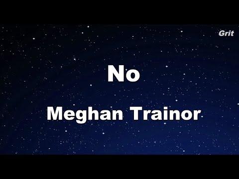 NO - Meghan Trainor Karaoke 【No Guide Melody】Instrumental