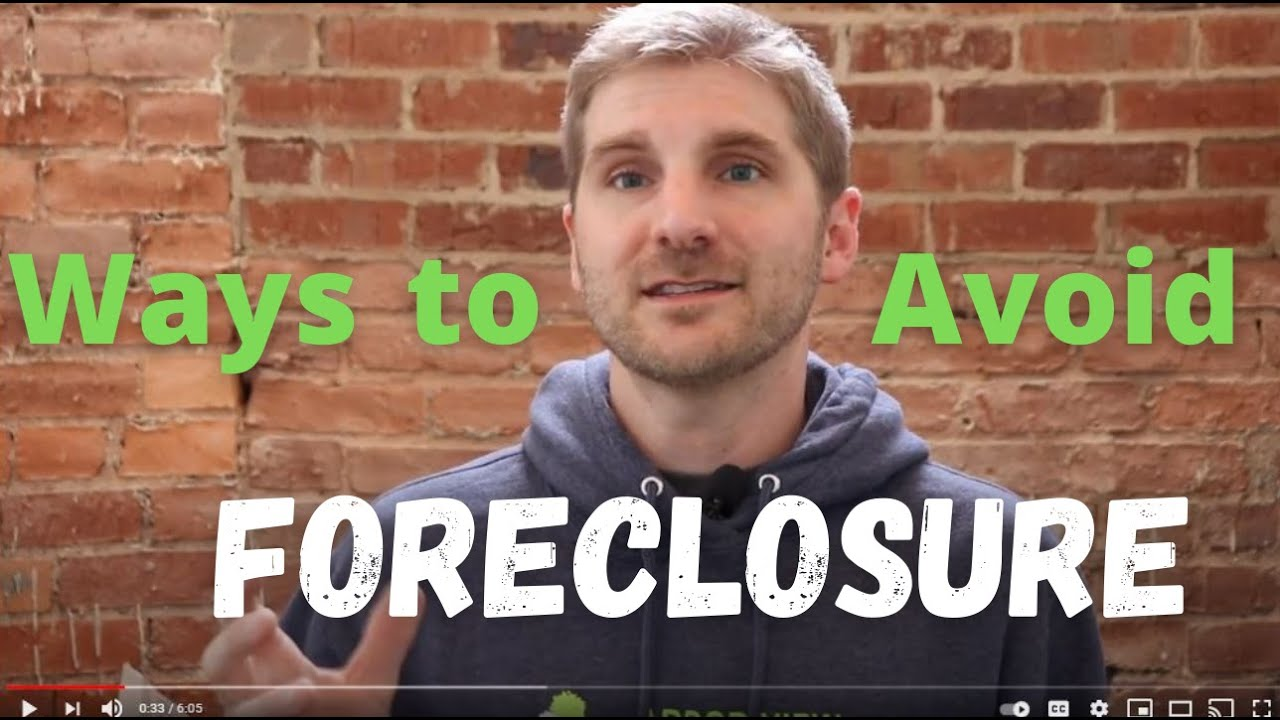 Ways to Avoid Foreclosure