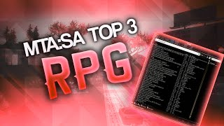 MTA:SA Top 3 Servers RPG