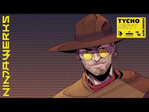 """Tycho - """"Jetty"""" (NINJAWERKS)"""
