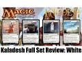 MTG Kaladesh Full Set Review: White! Magic the Gathering!