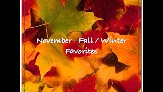 November - Fall/Winter - Favorites Thumbnail