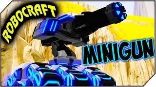 ROBOCRAFT ➤ Minigun