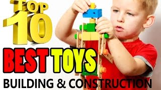 Top 10 Best Building Toys! What Are The Best Building / Construction Toys? | Beau's Toy Farm