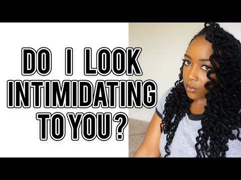ARE BLK WOMEN WITH LOCS INTIMIDATING?