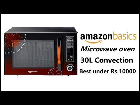 Amazonbasics Microwave Oven Review Best Microwave Oven Under 10000 In India Youtube