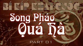 Cờ Tướng học khai cuộc đi hậu với tuyệt chiêu Song Pháo Quá Hà hay nhất 01